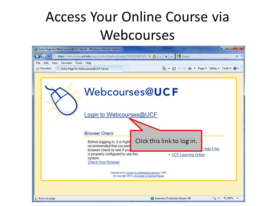 Access Your Online Course via Webcourses Click this link to log in.