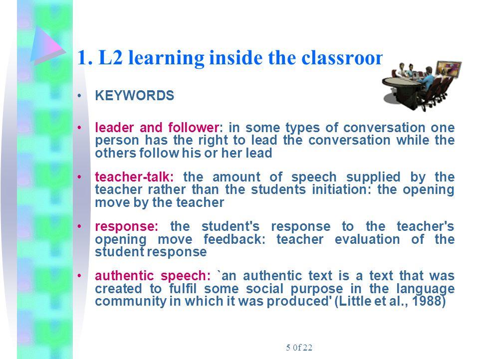 16 0f 22 NON-AUTHENTIC LANGUAGE A further distinction is between authentic and non- authentic language.