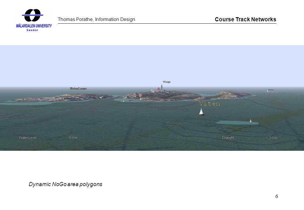 Thomas Porathe, Information Design Course Track Networks 6 Dynamic NoGo area polygons