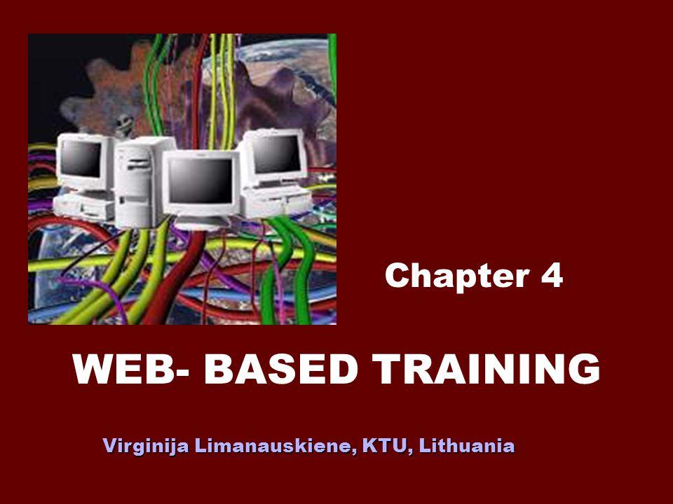 WEB- BASED TRAINING Chapter 4 Virginija Limanauskiene, KTU, Lithuania