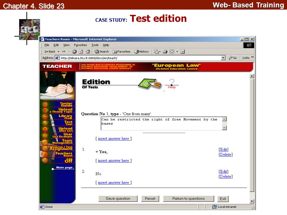 Web- Based Training Web- Based Training Chapter 4. Slide 23 CASE STUDY: Test edition