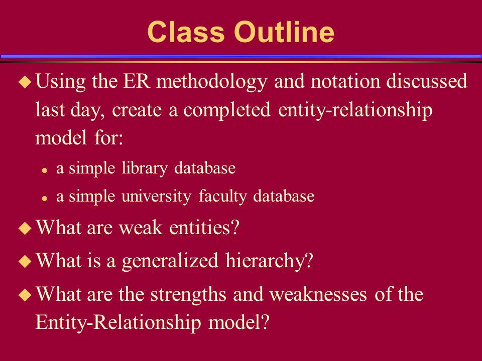 University Example (contd) u Step 5.