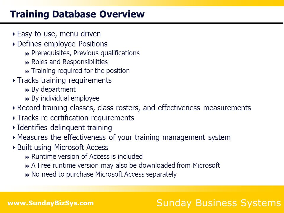 Sunday Business Systems www.SundayBizSys.com Define categories to group document types Used only if training is tied to document revisions Is not required Add Document Categories Use