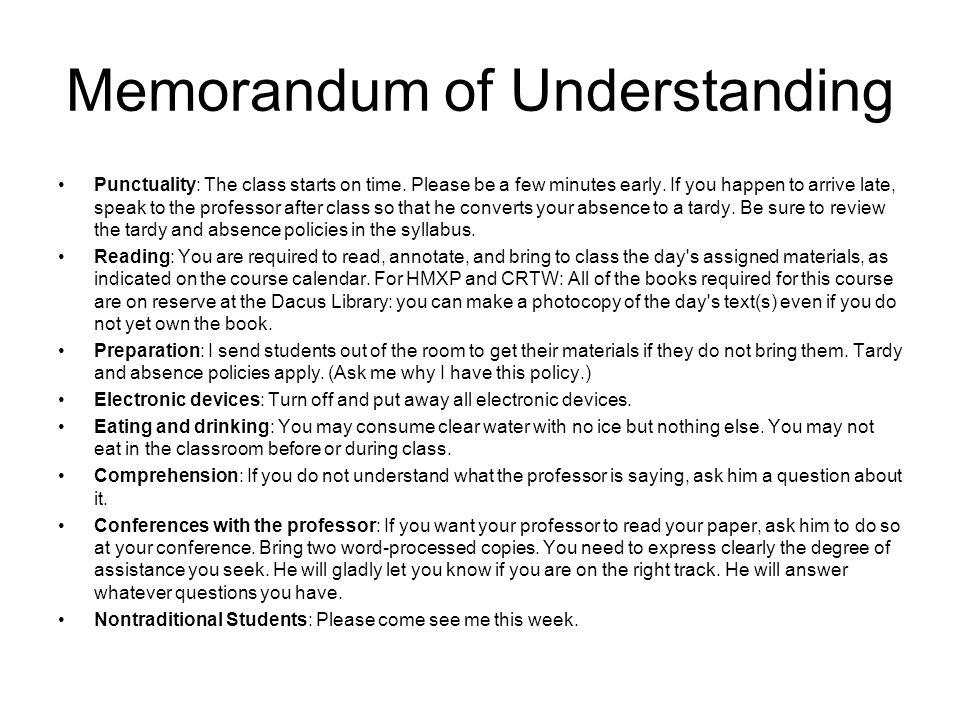 Memorandum of Understanding Punctuality: The class starts on time.