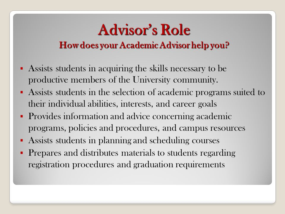 Advisees Role What is your role as a student.