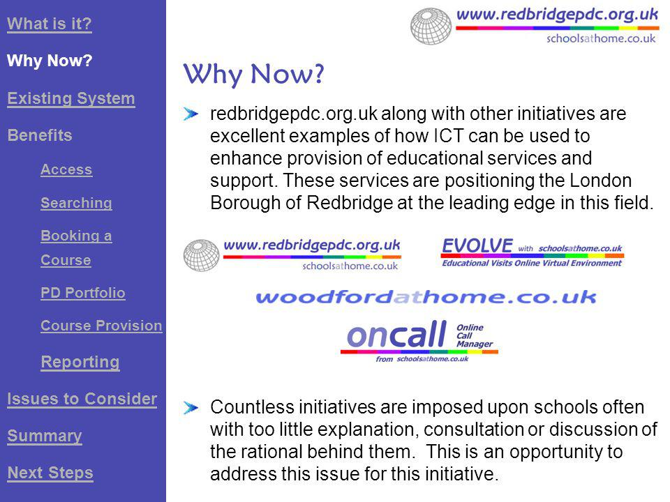 redbridgepdc.org.uk along with other initiatives are excellent examples of how ICT can be used to enhance provision of educational services and support.