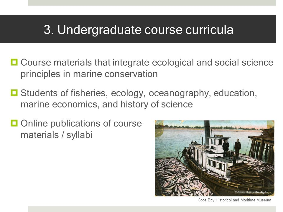 Honors College course Oregons Ocean History of Fishing and Fisheries Science in Oregon How did we get here.