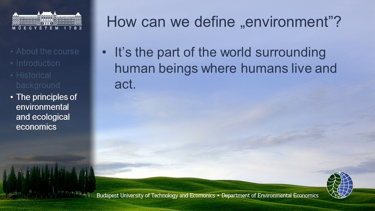 How can we define environment.