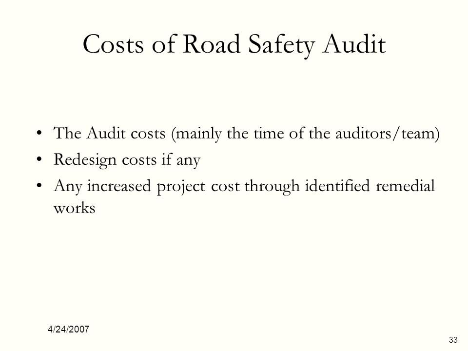 4/24/2007 34 Potential Benefits Savings in time and cost by correcting the problem at early stage.