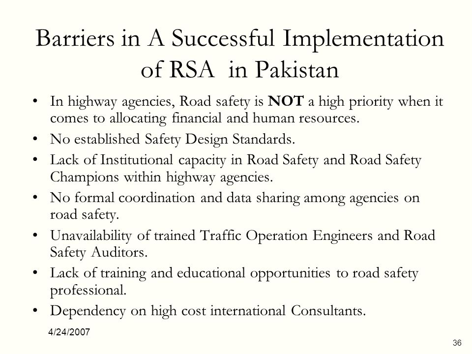 4/24/2007 37 Recommendations And The Way Ahead Develop training program for RSA.