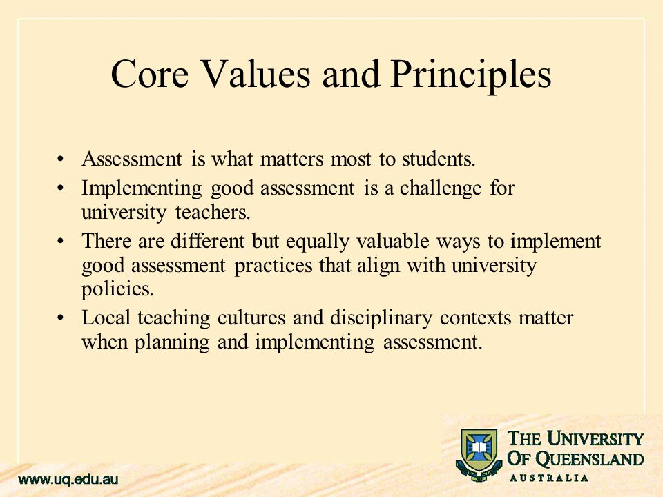 Core Values and Principles Assessment is what matters most to students.