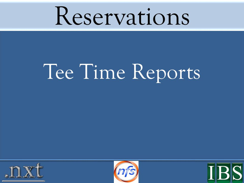 Reservations Tee Time Reports