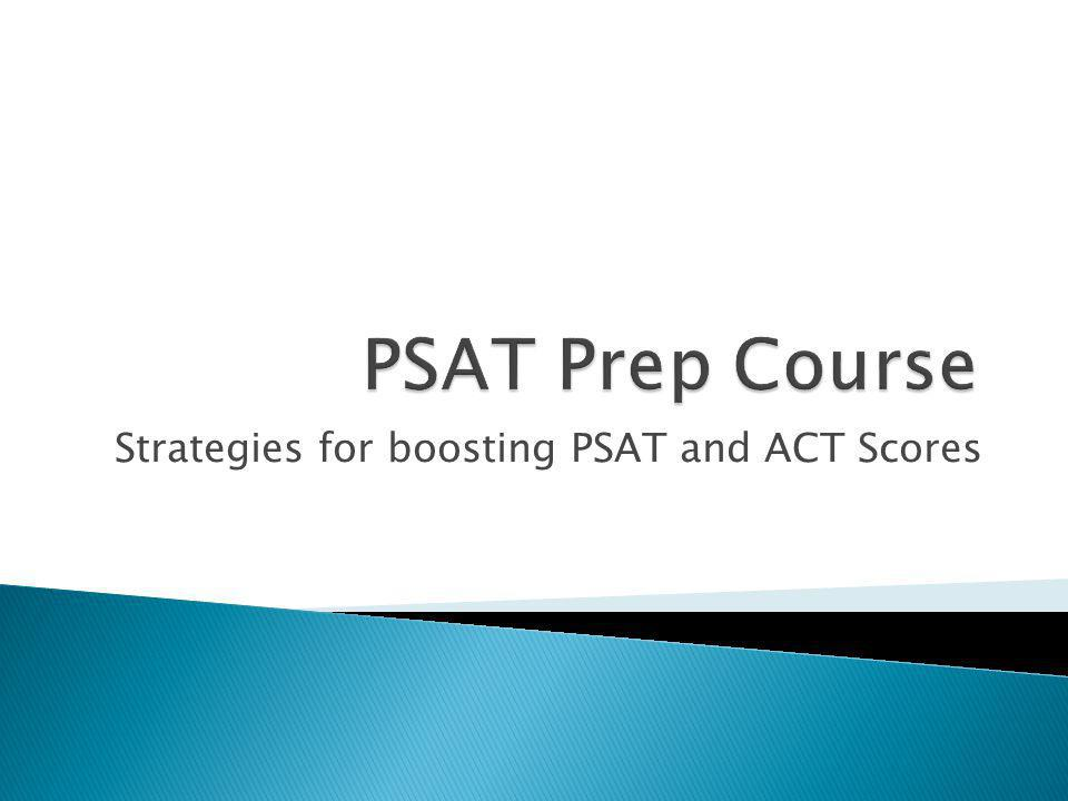 Strategies for boosting PSAT and ACT Scores