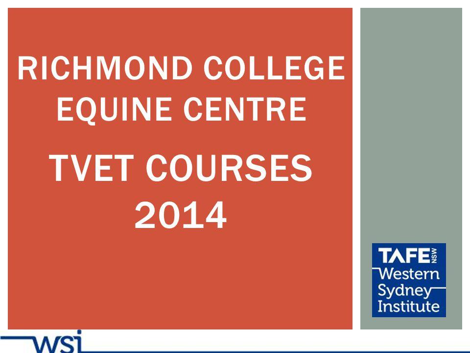 RICHMOND COLLEGE EQUINE CENTRE TVET COURSES 2014