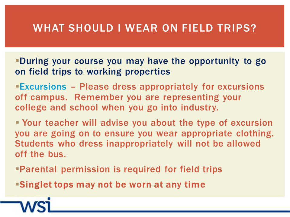 During your course you may have the opportunity to go on field trips to working properties Excursions – Please dress appropriately for excursions off campus.