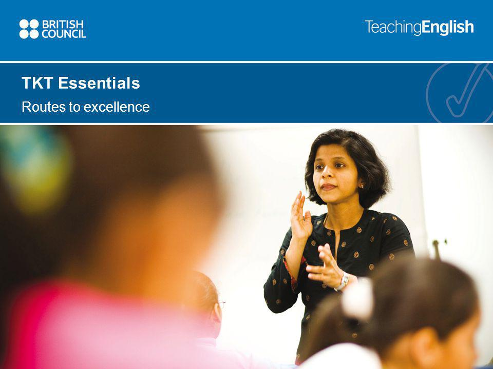 TKT Essentials Routes to excellence