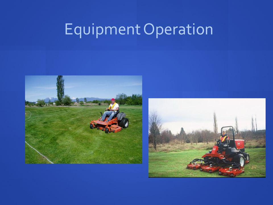 Equipment Operation