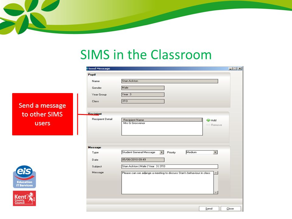 SIMS in the Classroom Send a message to other SIMS users