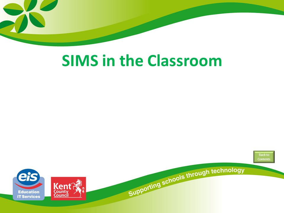 SIMS in the Classroom Back to Contents