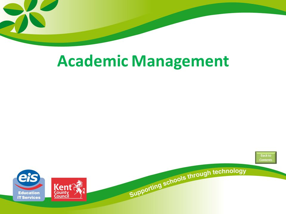 Academic Management Back to Contents
