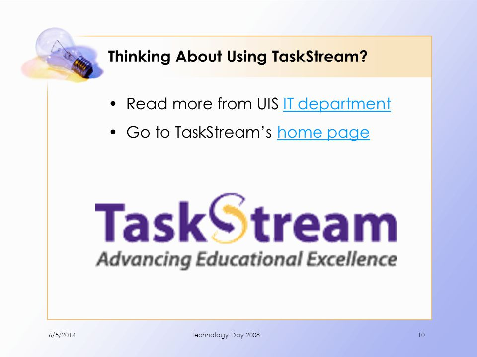 Thinking About Using TaskStream.