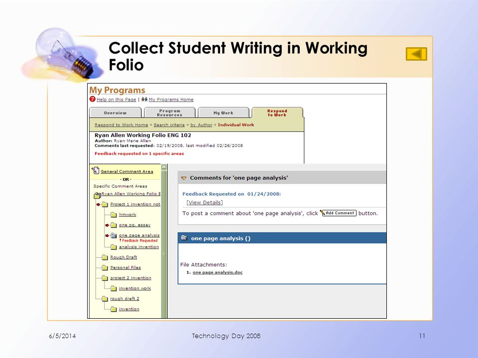 Collect Student Writing in Working Folio 6/5/2014Technology Day 200811