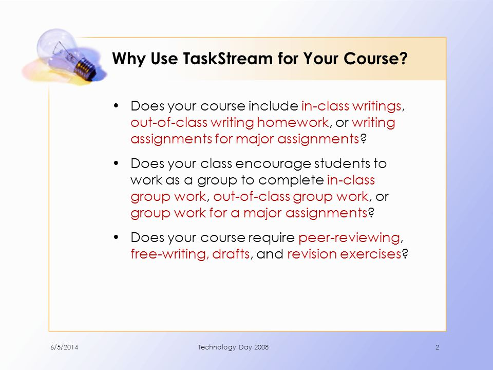 Why Use TaskStream for Your Course.
