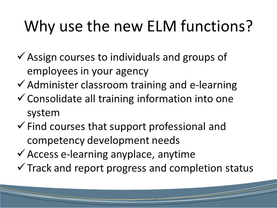 Why use the new ELM functions.