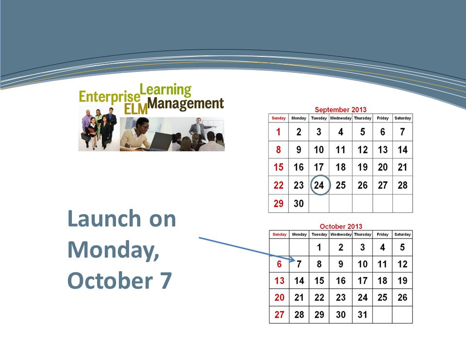 Launch on Monday, October 7