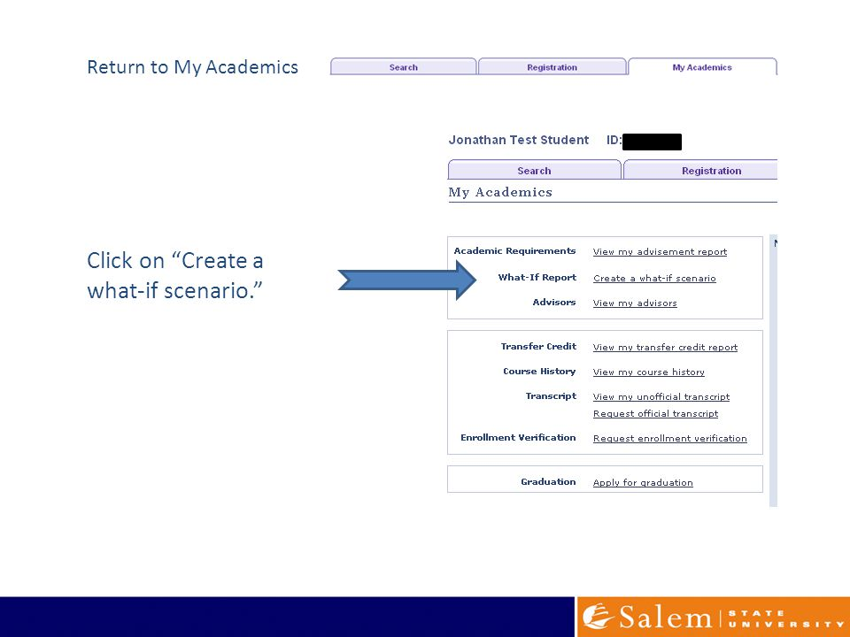 Click on Create a what-if scenario. Return to My Academics
