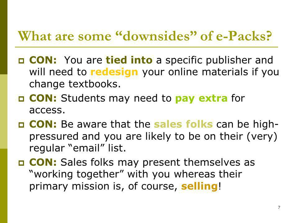 7 What are some downsides of e-Packs.