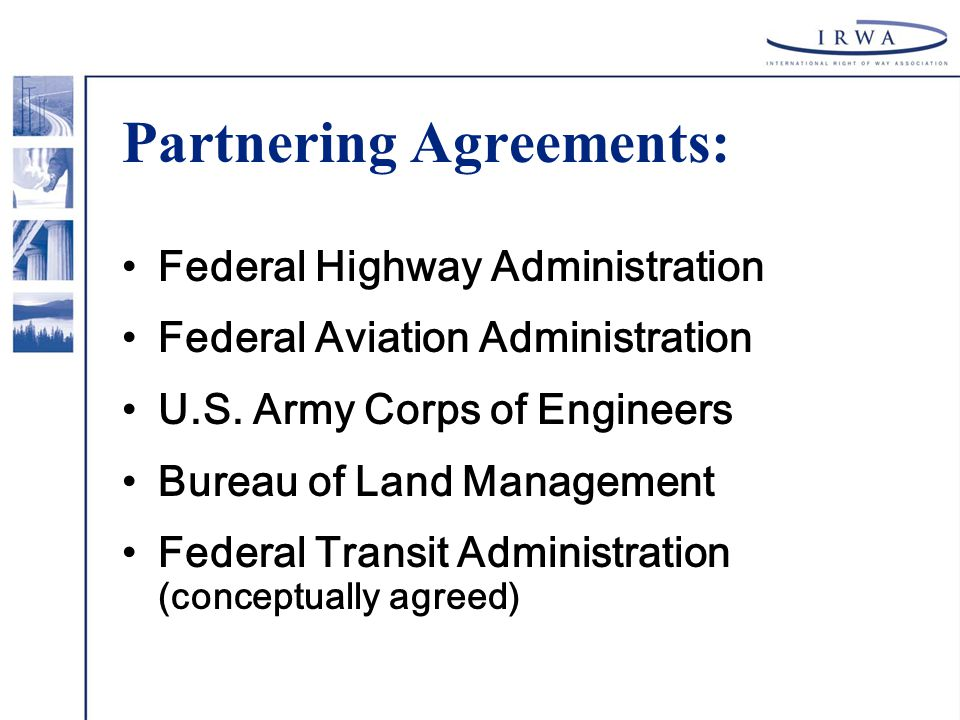 Partnering Agreements: Federal Highway Administration Federal Aviation Administration U.S.