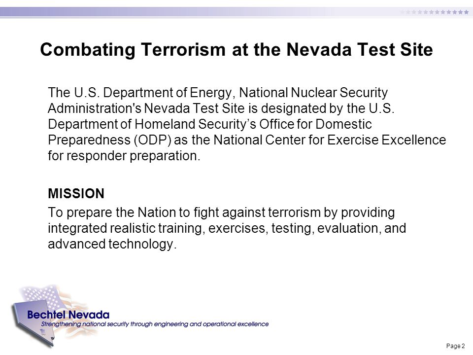 Page 2 Combating Terrorism at the Nevada Test Site The U.S. Department of Energy, National Nuclear Security Administration's Nevada Test Site is desig