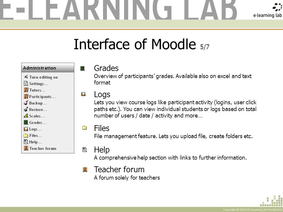 Interface of Moodle 5/7 Grades Overview of participants grades.