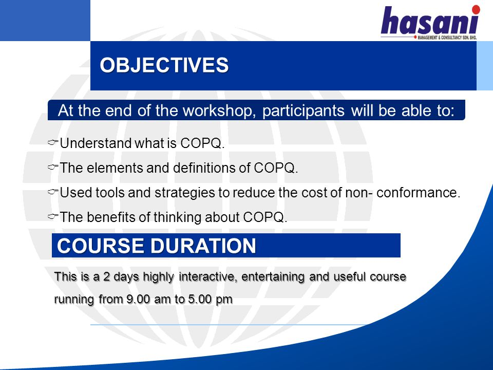 Power point presentation Participative and active discussion including short exercise and case studies METHODOLOGY WHO SHOULD ATTEND .