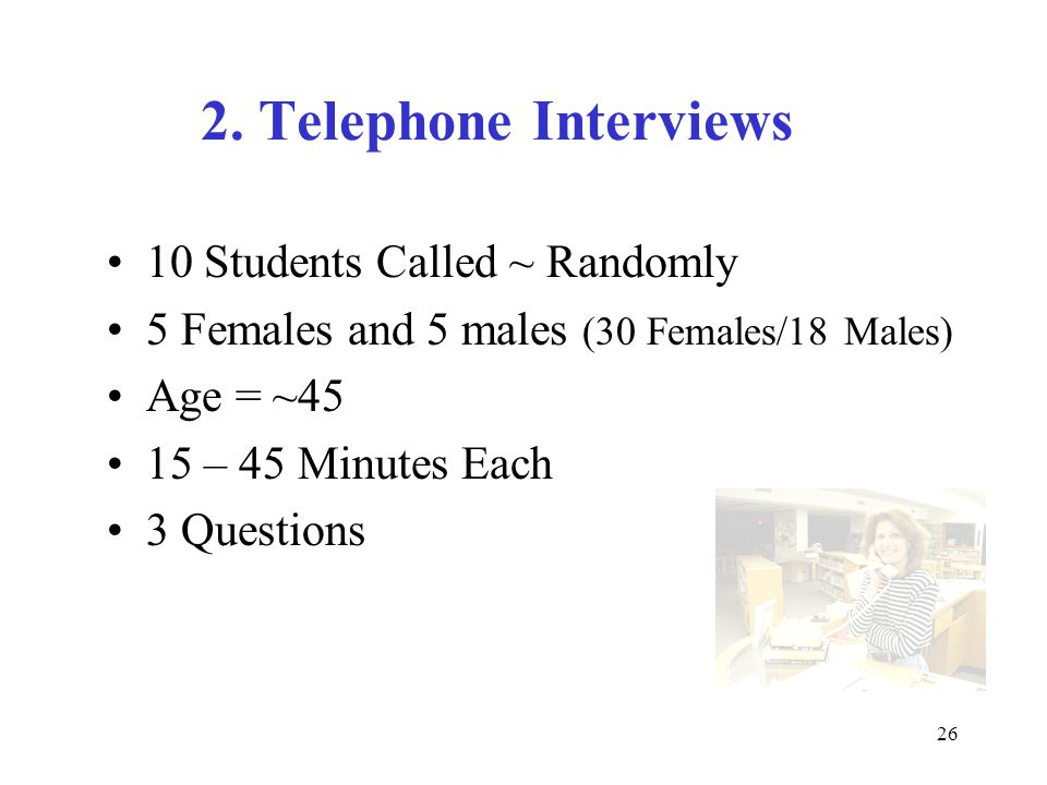 27 Summary Statements – Telephone Interviews Why did you enroll.