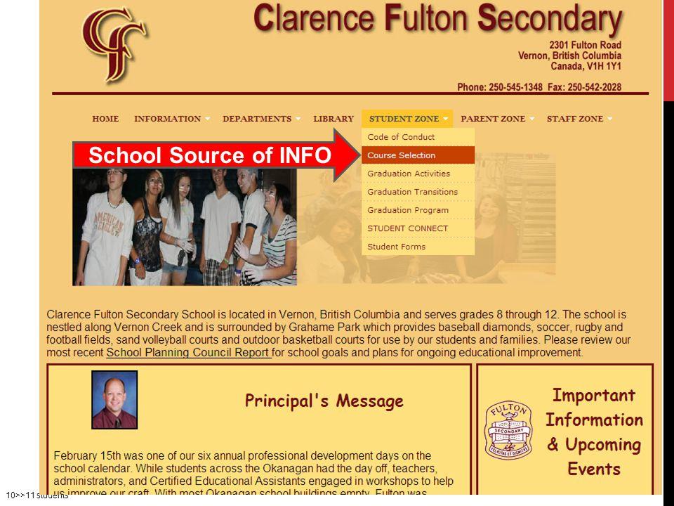 10>>11 students School Source of INFO