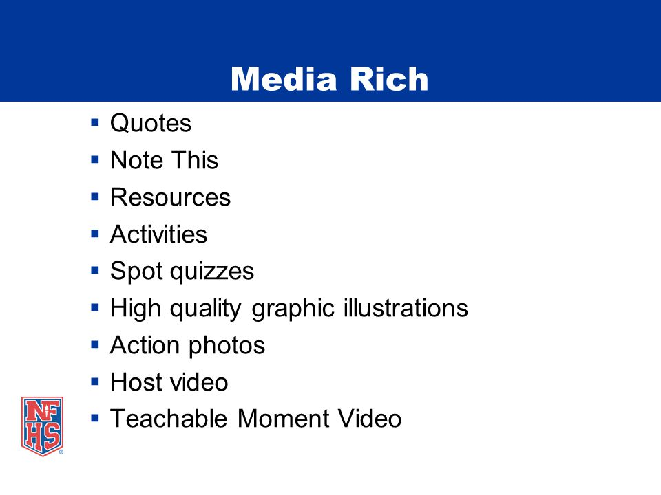 Media Rich Quotes Note This Resources Activities Spot quizzes High quality graphic illustrations Action photos Host video Teachable Moment Video