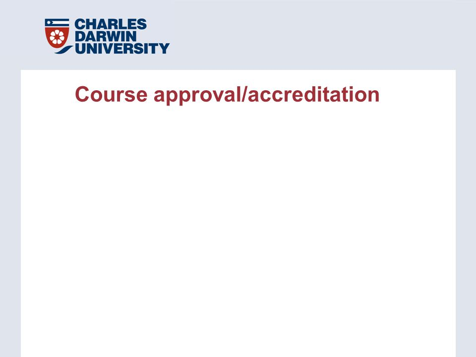 Course approval/accreditation