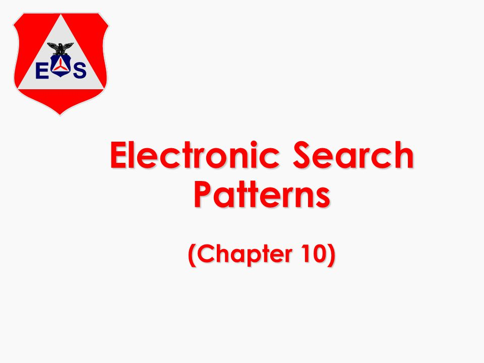 Electronic Search Patterns (Chapter 10)