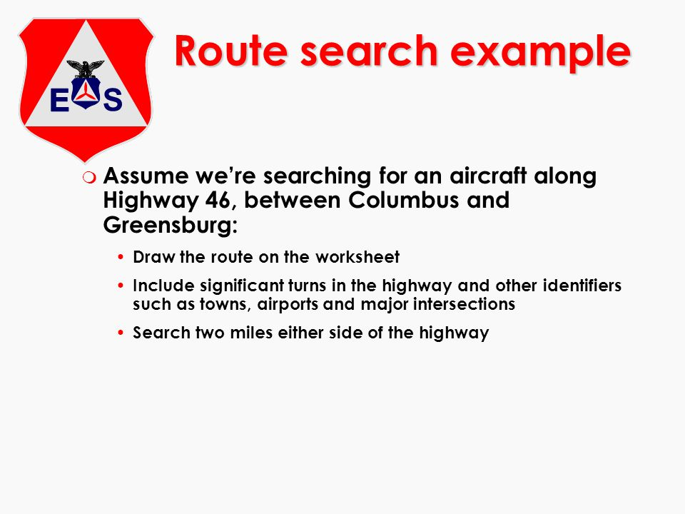 m Assume were searching for an aircraft along Highway 46, between Columbus and Greensburg: Draw the route on the worksheet Include significant turns i