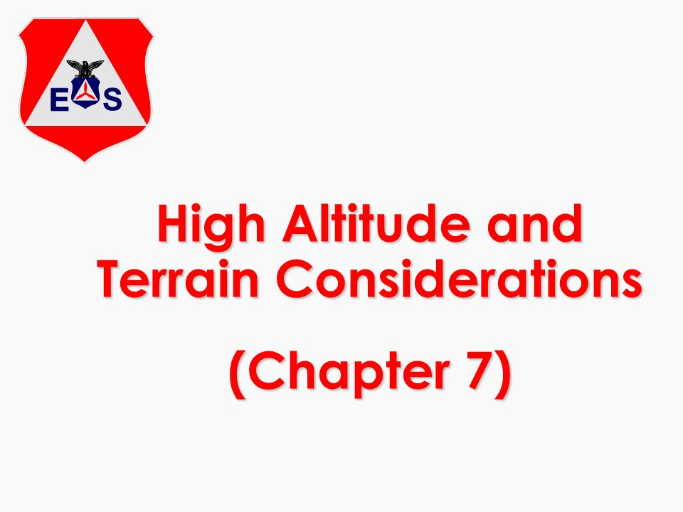 High Altitude and Terrain Considerations (Chapter 7)
