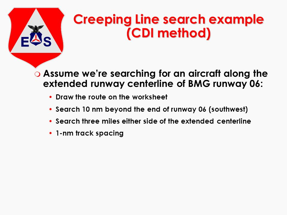 m Assume were searching for an aircraft along the extended runway centerline of BMG runway 06: Draw the route on the worksheet Search 10 nm beyond the