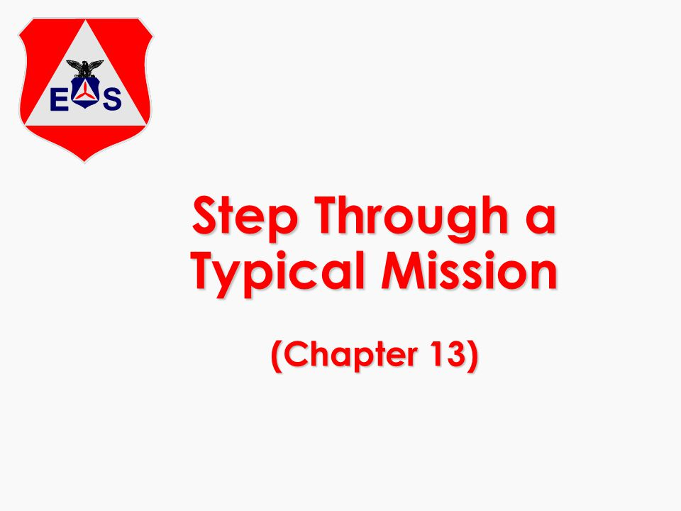 Step Through a Typical Mission (Chapter 13)