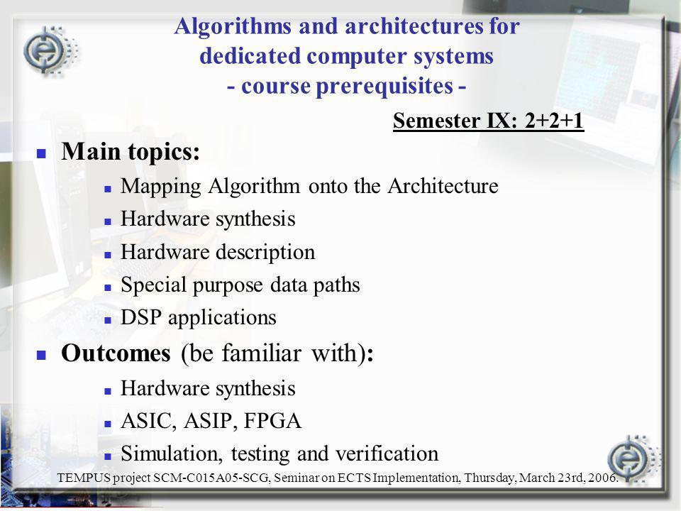 TEMPUS project SCM-C015A05-SCG, Seminar on ECTS Implementation, Thursday, March 23rd, 2006.