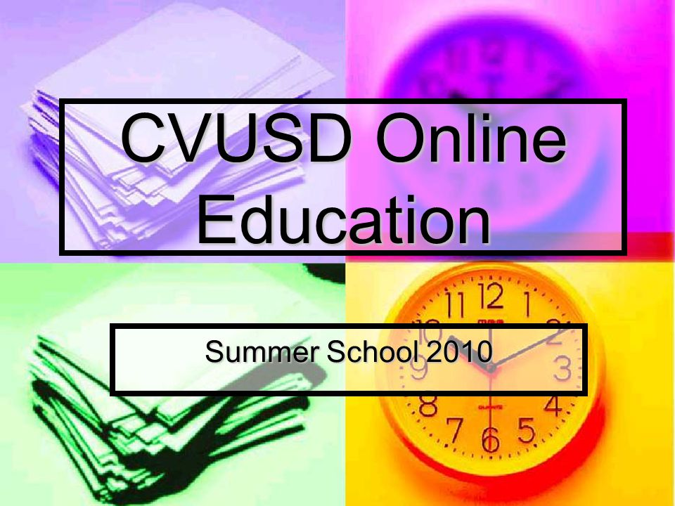 CVUSD Online Education Summer School 2010