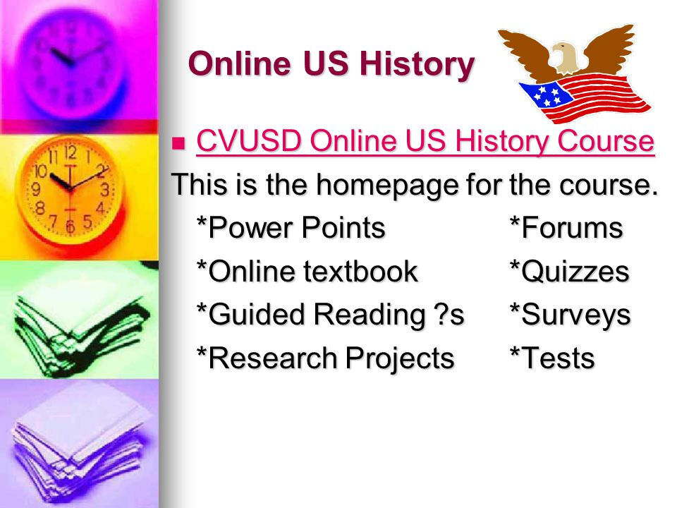 Online US History CVUSD Online US History Course CVUSD Online US History Course CVUSD Online US History Course CVUSD Online US History Course This is the homepage for the course.