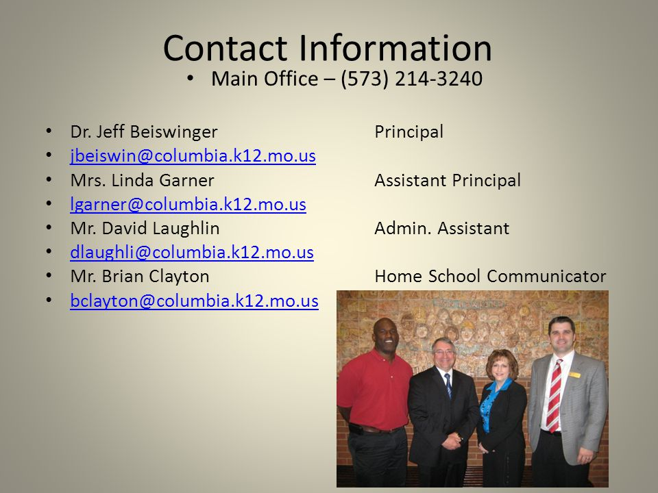 Contact Information Main Office – (573) 214-3240 Dr.