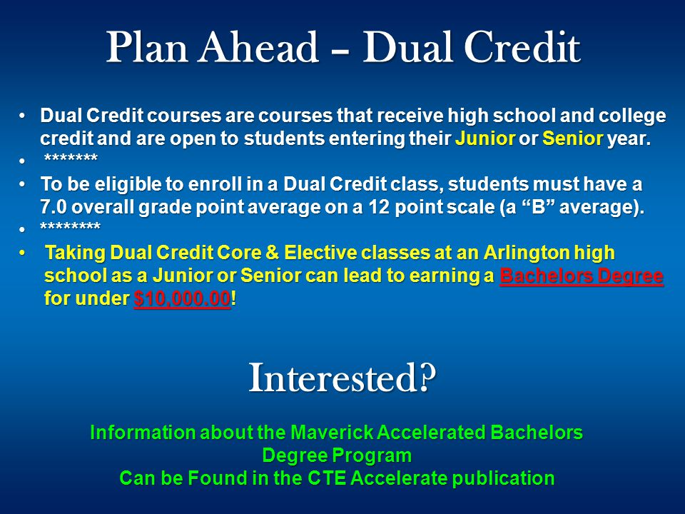 Dual Credit courses are courses that receive high school and college credit and are open to students entering their Junior or Senior year.Dual Credit