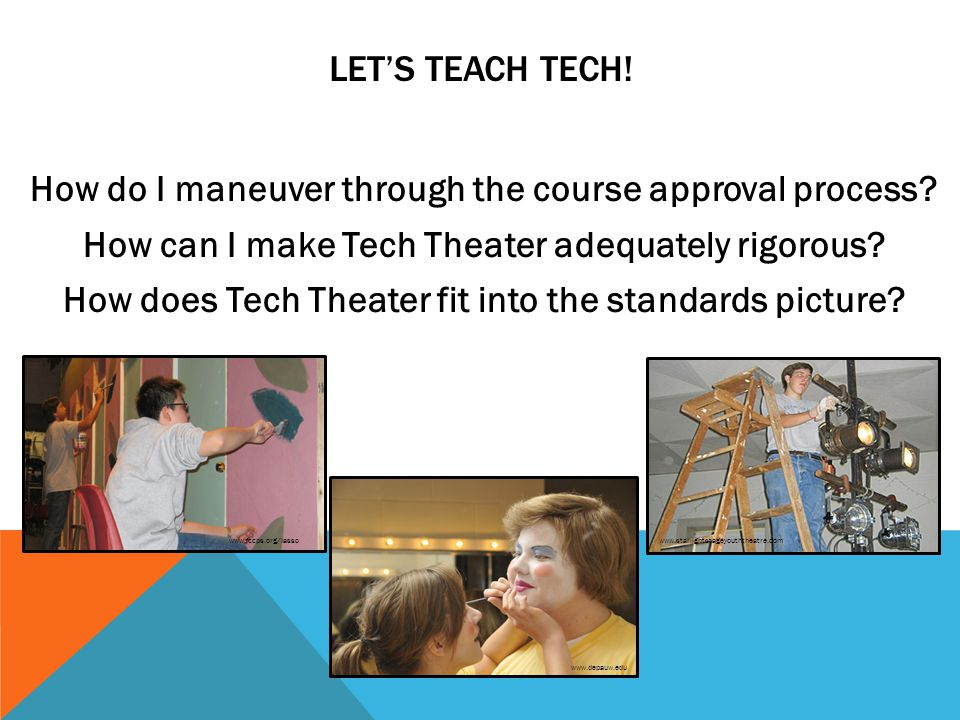 LETS TEACH TECH. How do I maneuver through the course approval process.
